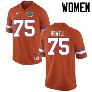 Women Florida Gators #75 Tanner Rowell College Football Jerseys Orange 707381-899