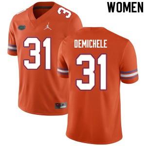 Women #31 Chase DeMichele Florida Gators College Football Jerseys Orange 804919-535