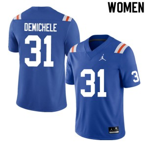 Women #31 Chase DeMichele Florida Gators College Football Jerseys Throwback 961100-537