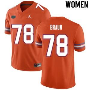 Women #78 Josh Braun Florida Gators College Football Jerseys Orange 204090-172